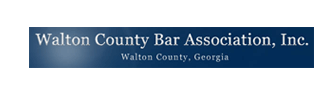 Walton County Bar Association, Inc. | Walton County, Georgia